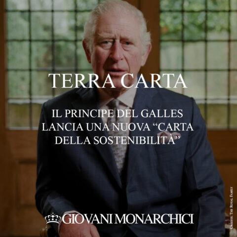 """""""Terra Carta"""": il Principe del Galles lancia una nuova """"Carta della Sostenibilità"""""""
