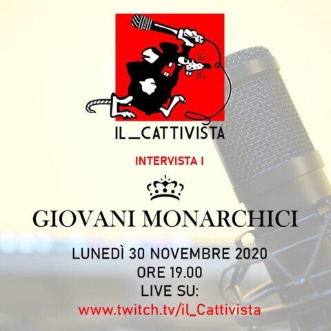 """Giovani Monarchici ospiti @ """"Il Cattivista"""" Podcast (VIDEO)"""